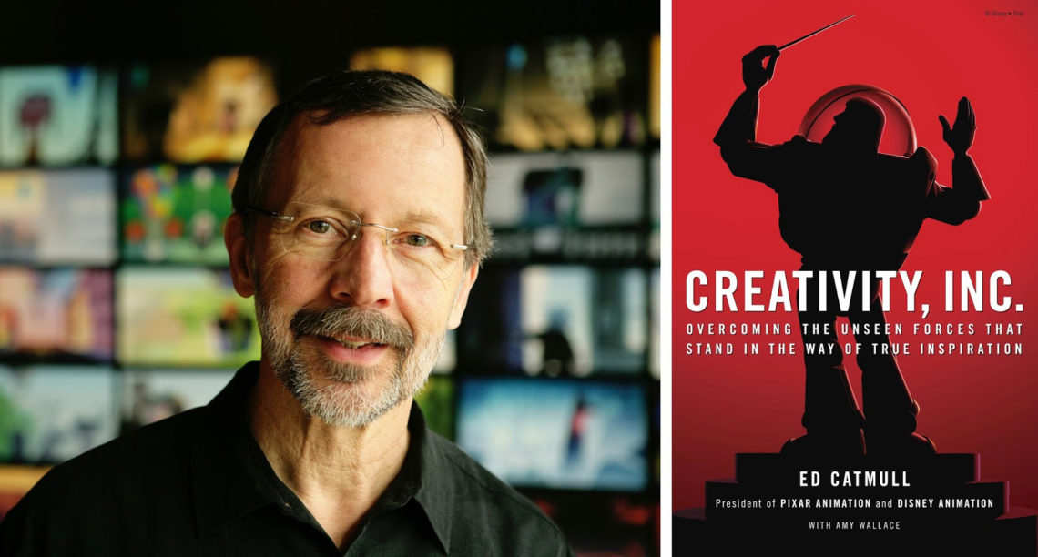 """Creativity, Inc."" book by Pixar President Ed Catmull"
